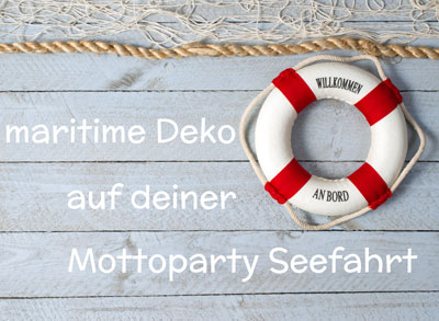 maritime deko ideen f r deine mottoparty seefahrt fixe fete alles ber partys. Black Bedroom Furniture Sets. Home Design Ideas