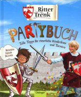 Ritter Trenk - Partybuch
