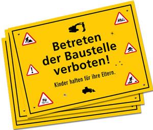Achtung Baustelle: Betreten Erlaubt!