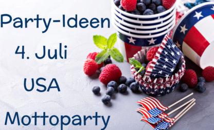 So schmeißt du die perfekte USA-Party zum Unabhängigkeitstag