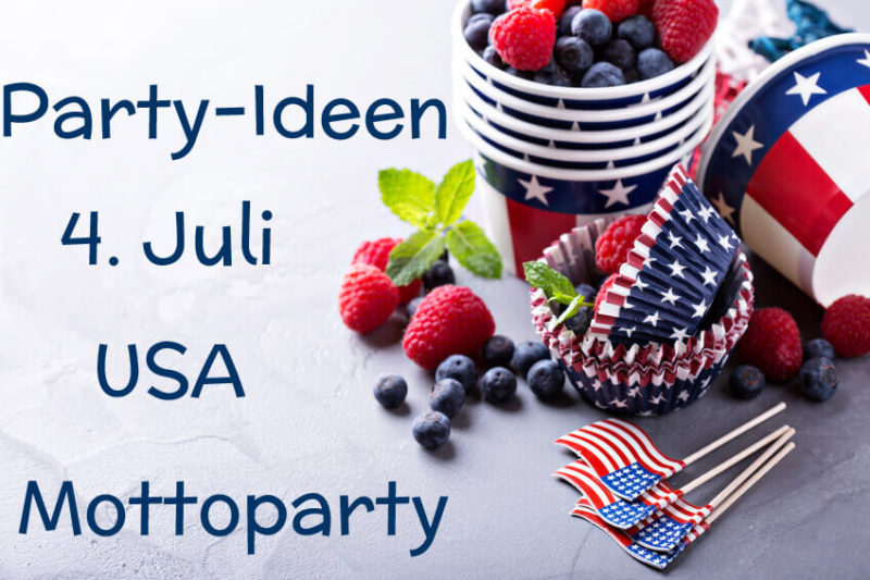 Party-Ideen-4-Juli-USA-Mottoparty