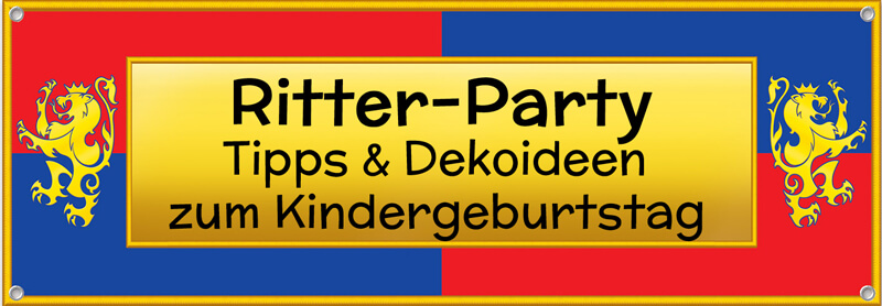 kindergeburtstag ritter ideen fixe fete alles ber partys. Black Bedroom Furniture Sets. Home Design Ideas